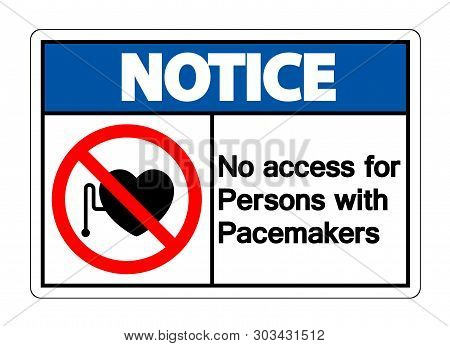 Notice No Access For Persons With Pacemaker Symbol Sign Isolate On White Background,vector Illustrat