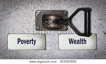 Wall Switch the Direction Way to Wealthy versus Overty poster