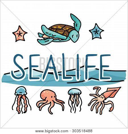 Cute Sea Life Set Cartoon Vector Illustration Motif Set. Hand Drawn Isolated Starfish, Turtle, Jelly