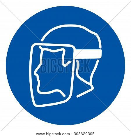Face Shield Must Be Worn Symbol Sign,vector Illustration, Isolated On White Background Label. Eps10