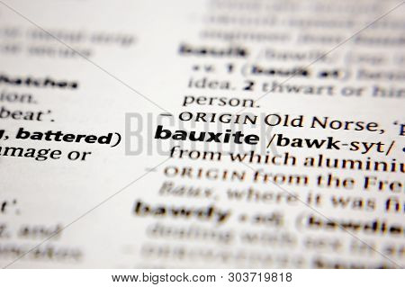 Word Or Phrase Bauxite In A Dictionary.