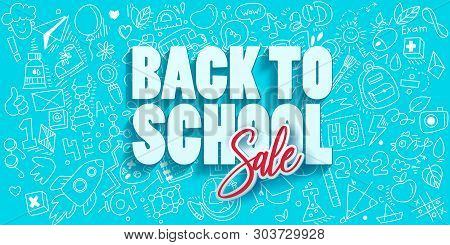 Back To School Sketch Lettering And Paper Art Cut Out Sale Offer On Blue Banner Background. For Busi