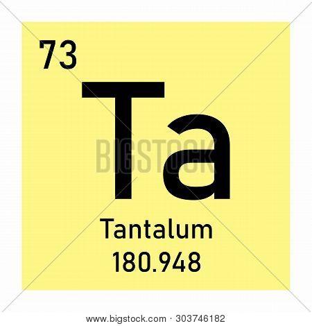 Illustration Of The Periodic Table Tantalum Chemical Symbol
