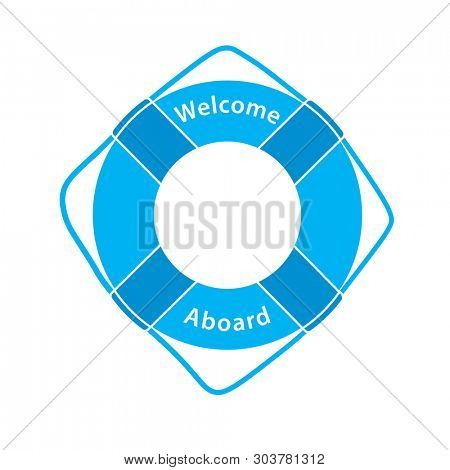 Welcome Aboard - Lifebuoy silhouette. Clipart isolated on white background