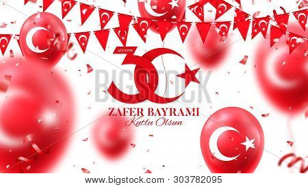 Banner Of 30 August Victory Day Turkey. Zafer Bayrami. Vector Illustration With Realistic Red Air Ba