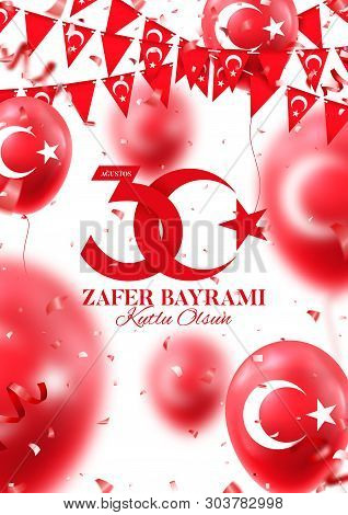 Holiday Flyer Of 30 August Victory Day Turkey. Zafer Bayrami. Vector Illustration With Realistic Red