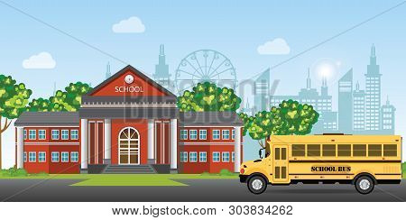 Modern School Building. College Building On City Street Background, With School Bus And Front Yard.