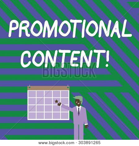 Handwriting text writing Promotional Content. Concept meaning persuade target audiences of the merits of a product Businessman Smiling and Pointing to Colorful Calendar with Star Hang on Wall. poster