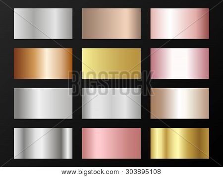 Trendy Golden, Silver, Bronze, Rose Gold Gradients. Metallic Foil Texture Silver, Steel, Chrome, Pla