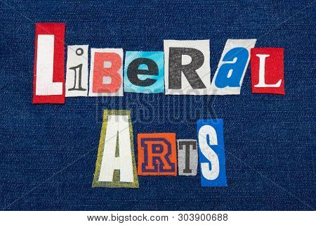 Liberal Arts Text Word Collage, Colorful Fabric On Blue Denim, Humanities Education, Horizontal Aspe
