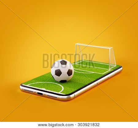 Unusual 3d Illustration Of A Soccer Field And Soccer Ball On A Smartphone Screen. Watching Soccer An