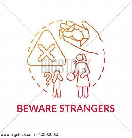 Beware Strangers Red Gradient Concept Icon. Dangerous Unknown Person. Teach Kid Cautious Behavior. C