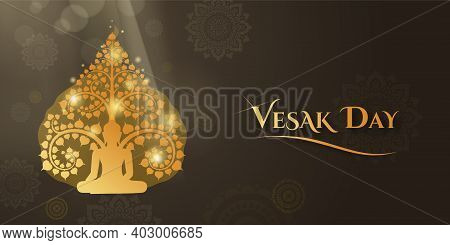 Vesak Day Banner And Wallpaper With Buddha Sitting Under The Bodhi Tree And Isolated Thai Art Patter
