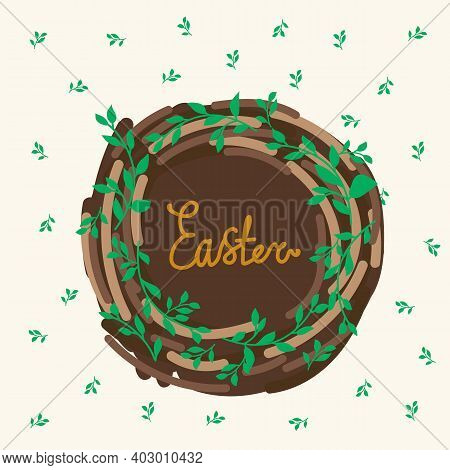 Cute Nest Card With The Inscription Easter. Cute Easter Bird House Poster. Spring Illustration Of A