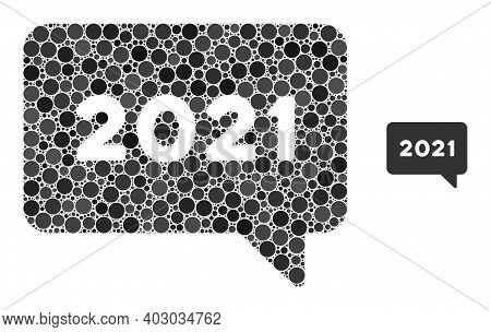 2021 Message Composition Of Round Dots In Various Sizes And Color Hues. Vector Dots Are Combined Int