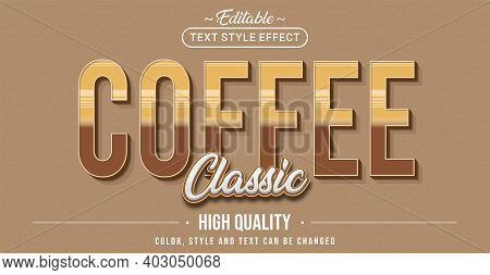Editable Text Style Effect - Coffee Classic Text Style Theme. Graphic Design Element.