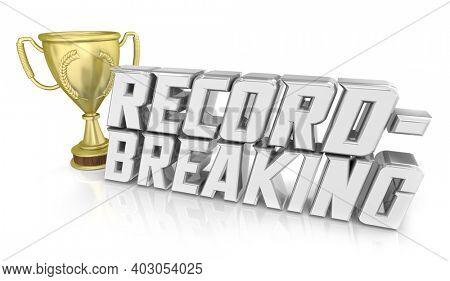 Record-Breaking Trophy Award Prize Winner New High Score Result 3d Illustration