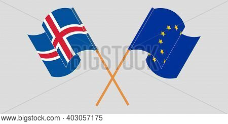 Crossed And Waving Flags Of Iceland And The Eu. Vector Illustration