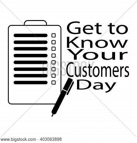 Get To Know Your Customers Day, Questionnaire Silhouette, Pen And Text, Customer Service Concept Vec