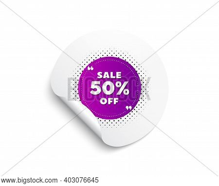 Sale 50 Percent Off Banner. Circle Sticker With Offer Banner. Discount Sticker Shape. Coupon Bubble