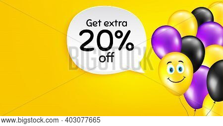 Get Extra 20 Percent Off Sale. Smile Balloon Vector Background. Discount Offer Price Sign. Special O