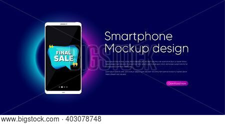 Final Sale Banner. Mobile Phone Vector Mockup. Discount Sticker Bubble. Coupon Tag Icon. Smartphone
