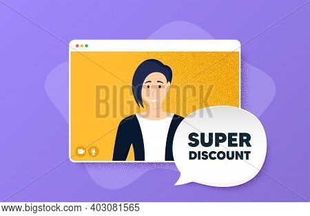 Super Discount Symbol. Video Conference Online Call. Sale Sign. Advertising Discounts Symbol. Woman