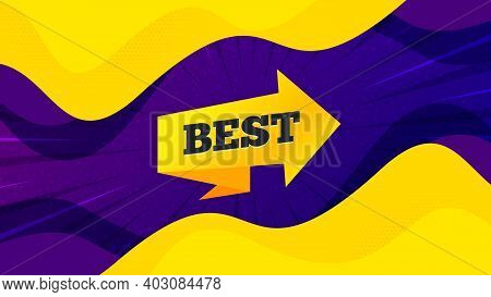 Best Sticker. Fluid Liquid Background With Offer Message. Special Offer Banner. Arrow Tag Icon. Best