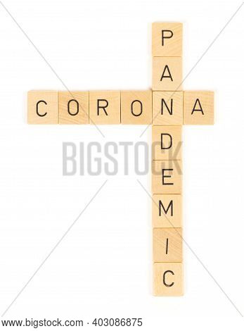 Corona Pandemic Letters, Isolated On A White Background