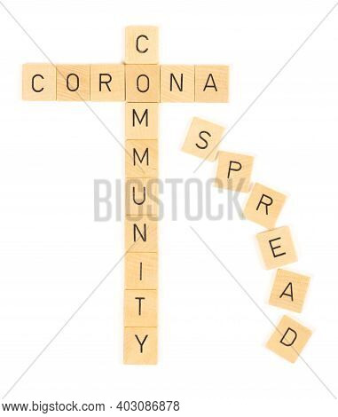 Corona Community Spread Letters, Isolated On A White Background