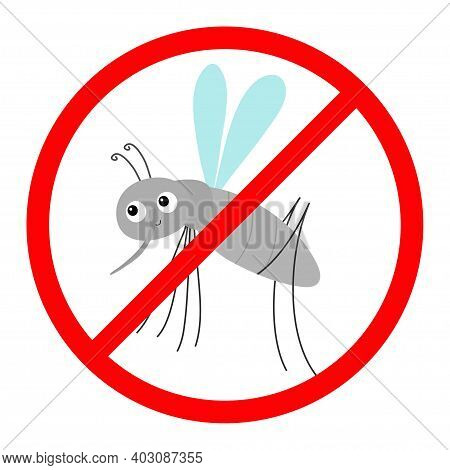Mosquito. Prohibition Prohibit Red Stop Sign Icon. Cross Line. Cute Cartoon Funny Character. Insect