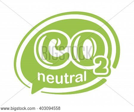 Co2 Neutral Green Stamp. Net Zero Carbon Footprint In Bubble Shape - Carbon Emissions Free No Air At