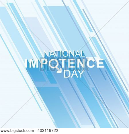 Vector Illustration Of National Impotence Day Design