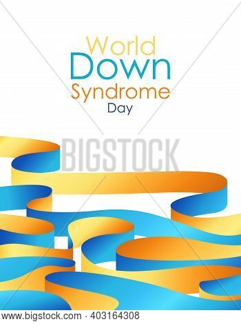 World Down Syndrome Day Modern Poster. International Symbol Of Disease Down Syndrome On Isolated Whi