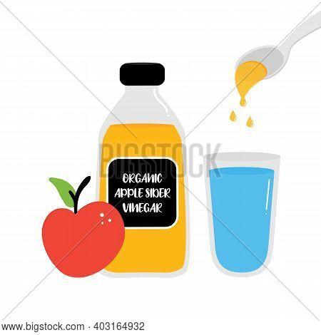 Bottle Of Apple Cider Vinegar With Fruit. Pouring A Spoon Of Apple Cider Vinegar In Glass Of Fresh W