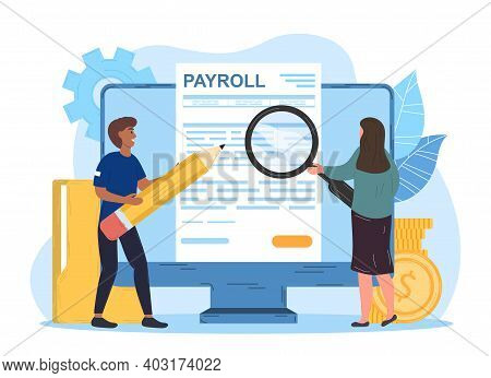 Male And Female Characters Working On Payroll Administrative. Man And Woman Use Pencil And Magnifier