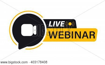 Live Webinar Button. Video Internet Conference Icon. Live Stream, Internet Education. Internet Broad