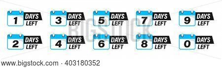 Days Left Badges And Stickers. Count Time Sale. Number Of Days Left. Countdown Left Days Banner. Cou