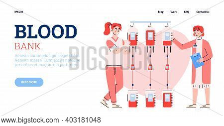 Blood Donation Transfusion Concept. Blood Bank With Female Doctors Or Nurses With Volunteer Donor Li