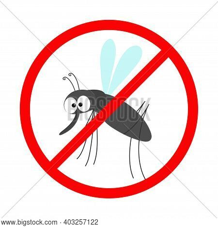 Prohibition Prohibit Red Stop Sign Icon. Cross Line. Mosquito. Kawaii Cute Cartoon Funny Baby Charac
