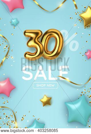 30 Off Discount Promotion Sale Made Of Realistic 3d Gold Balloons With Stars, Sepantine And Tinsel.