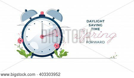 Daylight Saving Time Banner. The Clocks Moves Forward One Hour. Floral Decoration With Pink Flowers.