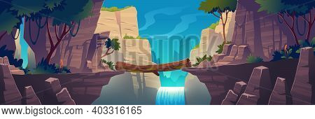 Log Bridge Between Mountains Above Cliff In Rock Peaks Landscape With Waterfall And Trees Background