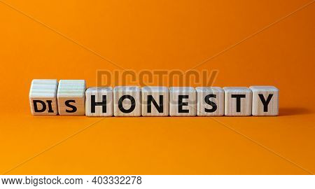 Honesty Or Dishonesty Symbol. Turned Cube And Changed The Word 'dishonesty' To 'honesty'. Beautiful