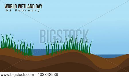 Wetland Vector Illustration. Good Template For Wetland Day Design.