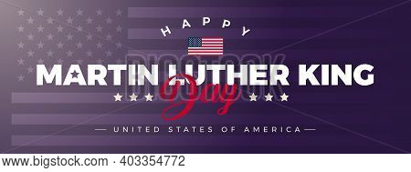 Martin Luther King Jr Day Lettering And Usa Flag On Stars And Stripes Background - Vector Illustrati