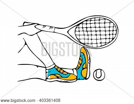 Vector Drawn Isolated Linear Illustration With Feet, Tennis Racket And Ball. Concept Of Athletic Sho
