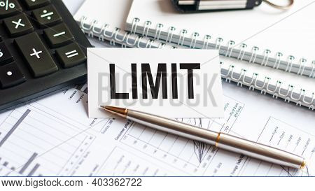 Writing Text Showing Limit. Writing Text Limit On White Paper Card, Black Letters, White Background.