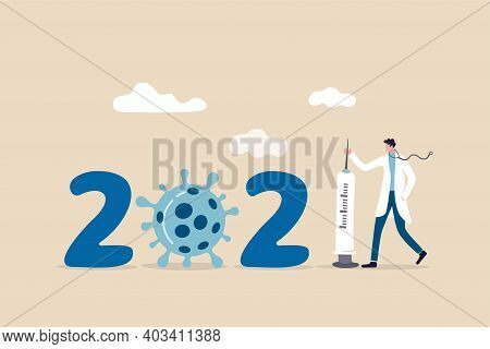 Coronavirus Vaccination In Year 2021, Year Of Covid-19 Successfully Developed Concept, Doctor Or Med