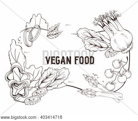 Vegan Or Vegetarian Food Background With Engraving Hand Drawn Frame Of Vegetables On White Backgroun